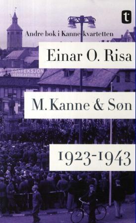"""""""M. Kanne & Søn - 1923-1943"""" av Einar O. Risa"""