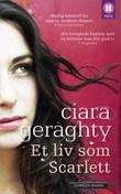 """""""Et liv som Scarlett"""" av Ciara Geraghty"""