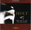 """""""Det som er mitt"""" av Anne Holt"""