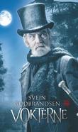 """""""Vokterne"""" av Svein Gudbrandsen"""