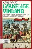 """""""Lykkelige Vinland"""" av Kare Prytz"""