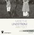 """Arkitekt"" av Merethe Lindstrøm"