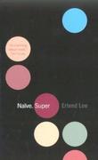 """""""Naïve. Super"""" av Erlend Loe"""
