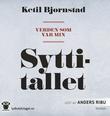 """""""Verden som var min Syttitallet"""" av Ketil Bjørnstad"""