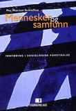 """""""Mennesker og samfunn - innføring i sosiologisk forståelse"""" av Per Morten Schiefloe"""