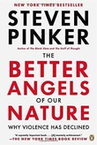 """The better angels of our nature why violence has declined"" av Steven Pinker"