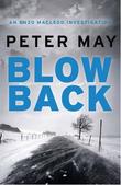 """Blowback - An Enzo Macleod Investigation"" av Peter May"