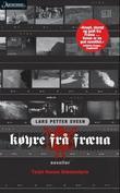 """""""Køyre frå Fræna - noveller"""" av Lars Petter Sveen"""