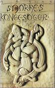 """Noregs kongesoger"" av Snorre Sturlason"