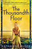 """The thousandth floor"" av Katharine McGee"