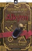 """Alkymi - Septimus Heap"" av Angie Sage"