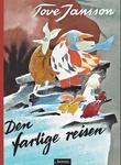 """""""Den farlige reisen"""" av Tove Jansson"""