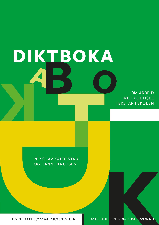 """""""Diktboka - om arbeid med poetiske tekstar i skolen"""" av Per Olav Kaldestad"""