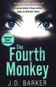 """The fourth monkey"" av J.D. Barker"
