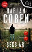 """""""Seks år"""" av Harlan Coben"""