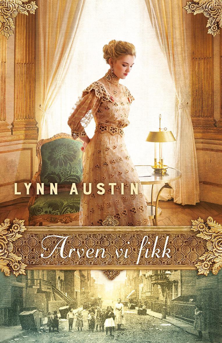 """""""Arven vi fikk"""" av Lynn Austin"""