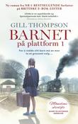 """""""Barnet på plattform 1"""" av Gill Thompson"""
