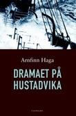 """""""Dramaet på Hustadvika"""" av Arnfinn Haga"""