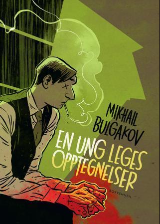 """""""En ung leges opptegnelser"""" av Mikhail Bulgakov"""
