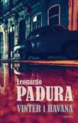 """""""Vinter i Havana"""" av Leonardo Padura"""