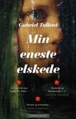 """""""Min eneste elskede"""" av Gabriel Tallent"""