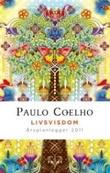 """""""Livsvisdom. Årsplanlegger 2011"""" av Paulo Coelho"""