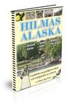 """""""Hilmas Alaska – en guidebok"""" av Mikael Jägerbrand"""