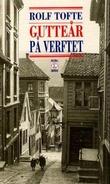 """""""Gutteår på Verftet"""" av Rolf Tofte"""