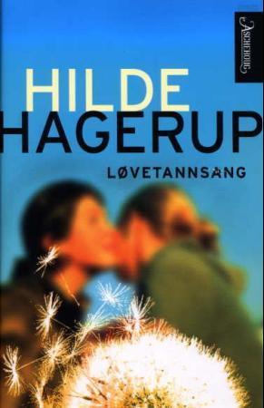 """""""Løvetannsang"""" av Hilde Hagerup"""