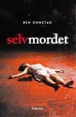 """""""Selvmordet"""" av Ben Ormstad"""