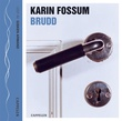 """""""Brudd"""" av Karin Fossum"""
