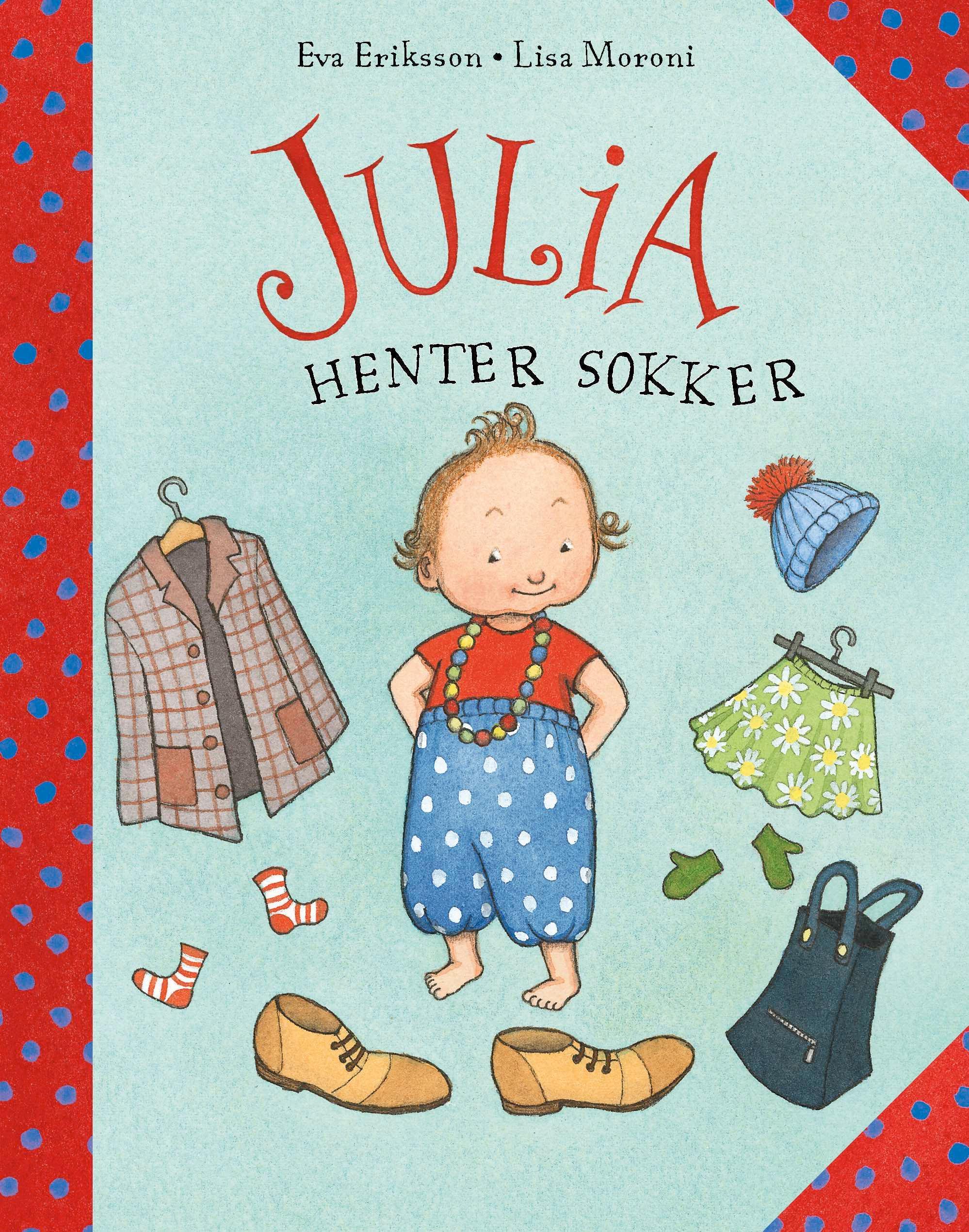 """""""Julia henter sokker"""" av Eva Eriksson"""