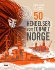 """""""50 hendelser som formet Norge"""" av Jon Ewo"""