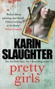 """""""Pretty girls"""" av Karin Slaughter"""