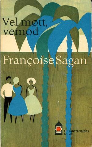 """""""Vel møtt, vemod"""" av Francoise Sagan"""