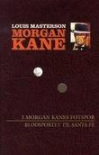 """""""I Morgan Kanes fotspor ; Blodsporet til Santa Fe"""" av Louis Masterson"""