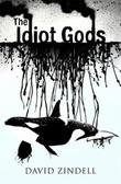 Omslagsbilde av The idiot gods