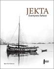 """Jekta eventyrets farkost"" av Bjørn Tore Pedersen"