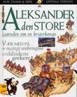 """""""Aleksander den store - legenden om en krigerkonge"""" av Peter Chrisp"""