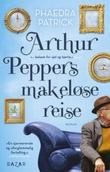 """""""Arthur Peppers makeløse reise"""" av Phaedra Patrick"""