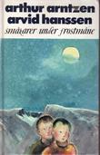 """""""Småkarer under frostmåne"""" av Arthur Arntzen"""