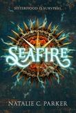 """""""Seafire"""" av Natalie C. Parker"""