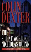 """The silent world of Nicholas Quinn"" av Colin Dexter"