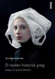"""Et nesten historisk preg - essays om fransk litteratur"" av Gro Bjørnerud Mo"