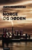 """""""Norge og døden roman"""" av Stian Johansen"""
