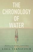 """""""The chronology of water"""" av Lidia Yuknavitch"""