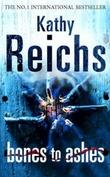 """""""Bones to ashes"""" av Kathy Reichs"""