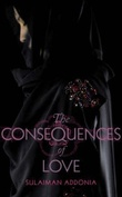 """""""The consequences of love"""" av Sulaiman Addonia"""
