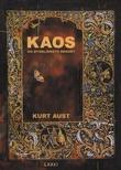 """""""Kaos og øyeblikkets renhet - roman"""" av Kurt Aust"""