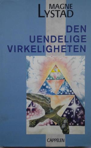 """""""Den uendelige virkeligheten"""" av Magne Lystad"""